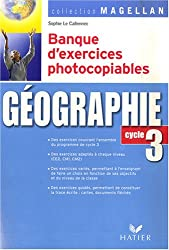 Géographie : Banque d'exercices photocopiables Cycle 3