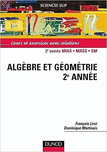 Lire Algèbre et géométrie, 2e année : Cours et exercices avec solutions pdf, epub ebook