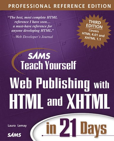 Download Sams Teach Yourself Web Publishing with HTML and XHTML in 21 Days, Professional Reference Edition (3rd Edition) ebook