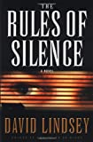The Rules of Silence (Lindsey, David)