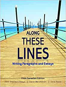 along these lines writing paragraphs and essays sixth edition Buy along these lines writing paragraphs and essays - john sheridan biays isbn 6th edition or 2011 edition along these lines: writing paragraphs and essays (with.