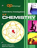 AP Advantage Laboratory Investigations : AP Chemistry, Hostage, David W. and Fossett, Martin, 1413804896