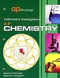 AP Advantage Laboratory Investigations : AP Chemistry, Hostage, David W. and Fossett, Martin, 1413804896