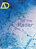 img - for Off the Radar (Architectural Design) book / textbook / text book
