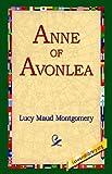 Anne of Avonlea, L. M. Montgomery, 1421806592