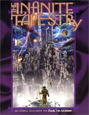 Read Online Infinite Tapestry: An Umbral Sourcebook (Mage the Ascension) pdf epub