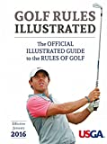 img - for USGA Golf Rules Illustrated 2016: The Official Illustrated Guide to the Rules of Golf book / textbook / text book