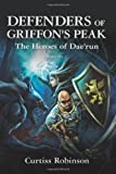 Defenders of Griffon's Peak, Curtiss Robinson, 1449985769