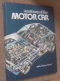 Anatomy of the Motor Car