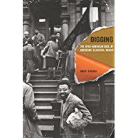 Digging: The Afro-American Soul of American Classical Music