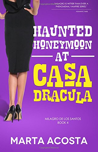 Haunted Honeymoon at Casa Dracula (Volume 4) [Acosta, Marta] (Tapa Blanda)