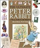 The Ultimate Peter Rabbit, Camilla Hallinan and Beatrix Potter, 0789485389