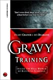 Gravy Training: Inside the Shadowy World of Business Schools