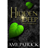 Hidden Deep: Book 1 of The Hidden Saga (The HiddenSaga)