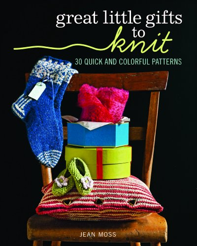 Shadow Knitting Patterns (Great Little Gifts to Knit: 30 Quick and Colorful Patterns)