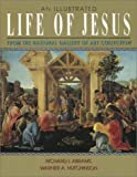 img - for An Illustrated Life of Jesus book / textbook / text book