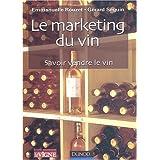 Le marketing du vin - savoir vendre le vin
