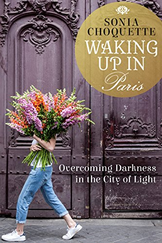 Waking Up in Paris: Overcoming Darkness in the City of Light cover