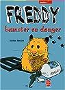 Freddy, hamster en danger par Reiche
