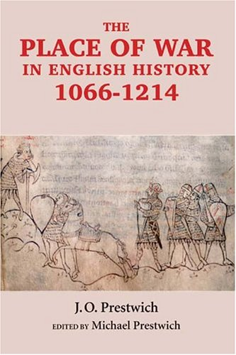 The Place of War in English History 1066-1214