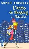 L'accro du shopping à Manhattan par Kinsella