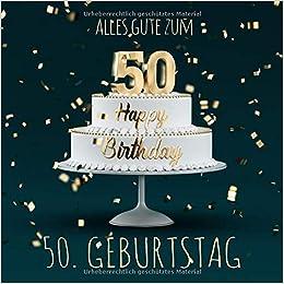 Amazon Com Alles Gute Zum 50 Geburtstag Gastebuch Zum Eintragen