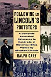 Following in Lincoln's Footsteps, Ralph Gary, 0786709413