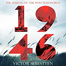 1946: Making the Post-War World Audiobook by Victor Sebestyen Narrated by Cameron Stewart