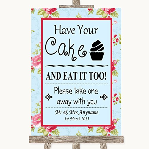Shabby Chic Floral Have Your Cake & Eat It Too Personalized Wedding Sign