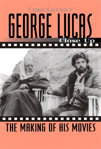George Lucas  Close Up  The Making Of His Movies  Close Up Series