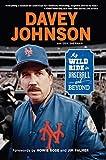 #6: Davey Johnson: My Wild Ride in Baseball and Beyond