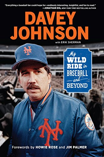 Johnson Mlb Baseball (Davey Johnson: My Wild Ride in Baseball and Beyond)