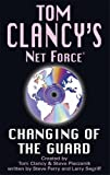 img - for Changing of the Guard (Net Force) book / textbook / text book