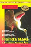 Adventure Guide to the Florida Keys and Everglades National Park, Bruce Morris, 1588434036