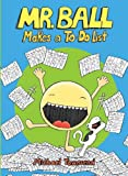 Mr. Ball Makes a To-Do List (Jump-Into-Chapters)