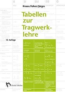 Grundlagen der Tragwerklehre: Amazon.de: Franz Krauss, Wilfried ...