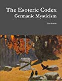 Book cover image for The Esoteric Codex: Germanic Mysticism
