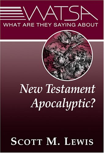 Read Online What Are They Saying about New Testament Apocalyptic? pdf epub