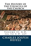 img - for The History of the Councils of the Church: Volume II: A.D. 326 to A.D. 429 book / textbook / text book