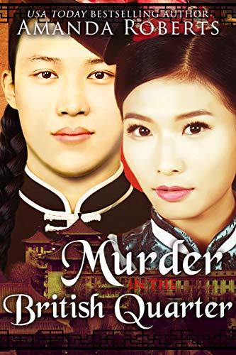 - Murder in the British Quarter (Qing Dynasty Mysteries Book 2)