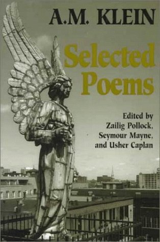 Selected Poems: A.M. Klein (Heritage)