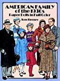 American Family of the 1930s Paper Dolls in Full Color, Tom Tierney, 048626677X