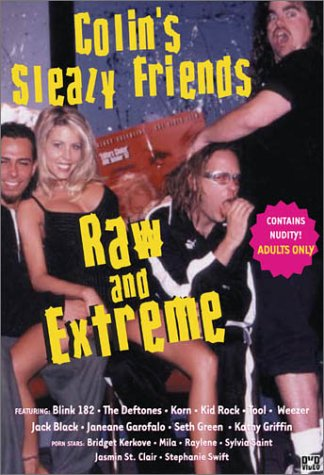 Colin's Sleazy Friends: Raw and Extreme DVD (Adult Dvd Movies)