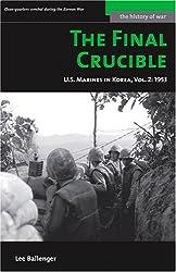 The Final Crucible: U.S. Marines in Korea, Vol. 2: 1953 (Potomac's History of War Series)