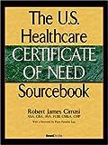 The U. S. Healthcare Certificate of Need, Robert Cimasi, 1587982757