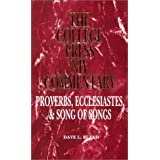 Proverbs, Ecclesiastes, Song of Solomon (The College Press Niv Commentary) (The College Press Niv Commentary. Old Testament S