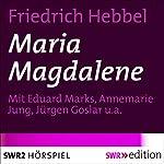 Maria Magdalene | Friedrich Hebbel
