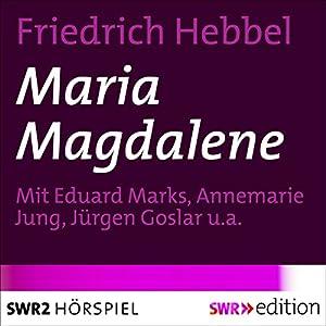 Maria Magdalene Hörspiel