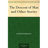 The Descent of Man and Other Stories (免费公版书) (English Edition)