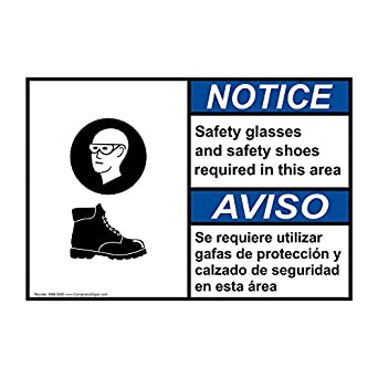 ComplianceSigns Aluminum ANSI NOTICE Safety Glasses And Safety Shoes Bilingual Sign, 14 X 10 in